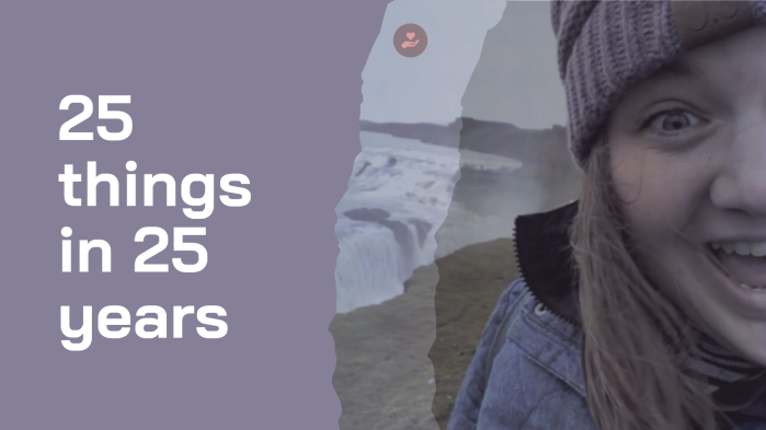 25 things in 25 years